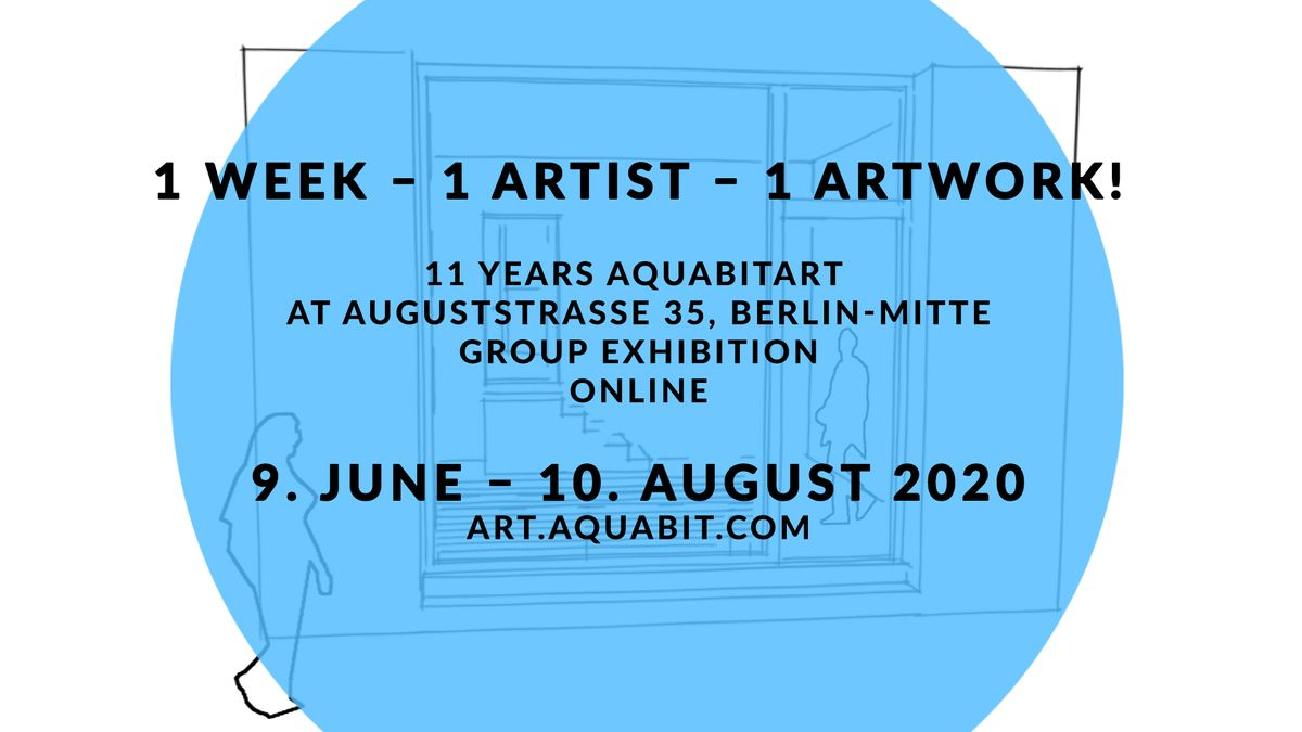 11 Years aquabitArt at Auguststrasse 35