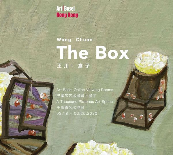 2020 Art Basel Online Viewing Rooms - Wang Chuan: The Box