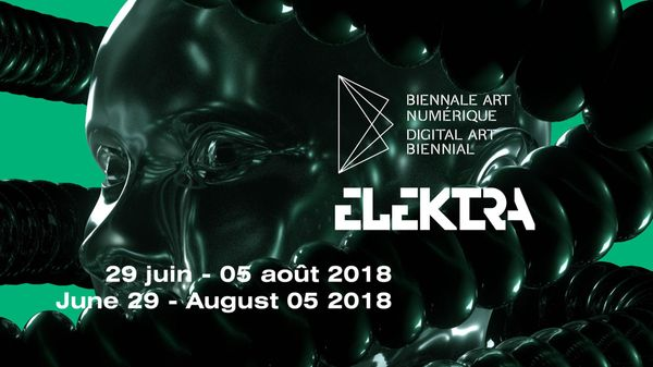 BIAN - INTERNATIONAL DIGITAL ART BIENNIAL – ELEKTRA 2018