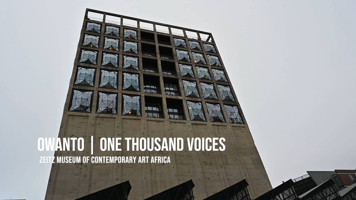 """One Thousand Voices"" at the Zeitz MOCAA"