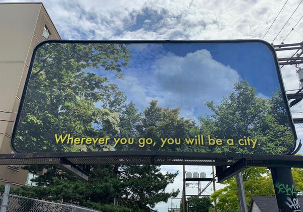 Billboard Project | Wherever You Go, You Are A City